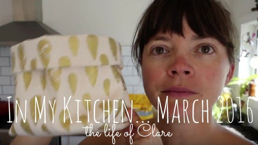In My Kitchen… March 2016