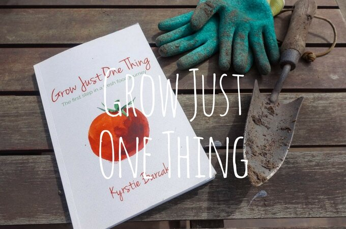 Grow Just One Thing